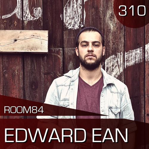 R84 PODCAST310:  EDWARD EAN
