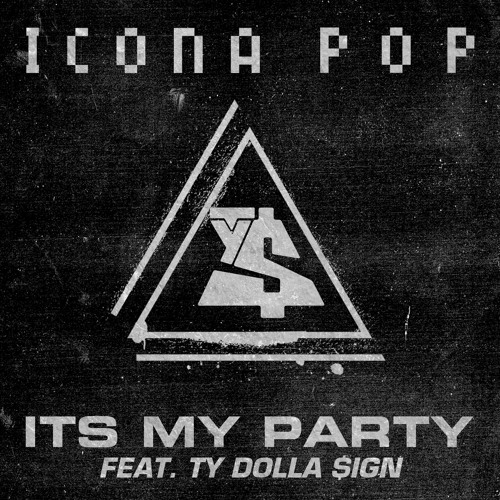 It's My Party (Feat. Ty Dolla $ign)
