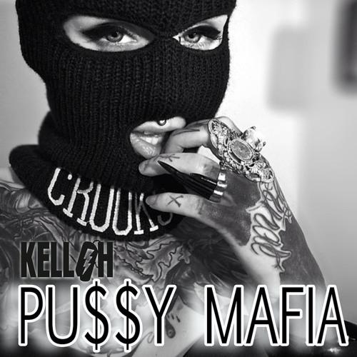 Kelloh - Pu$$y Mafia