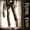 Ronnie Dunn - Grown Damn Man