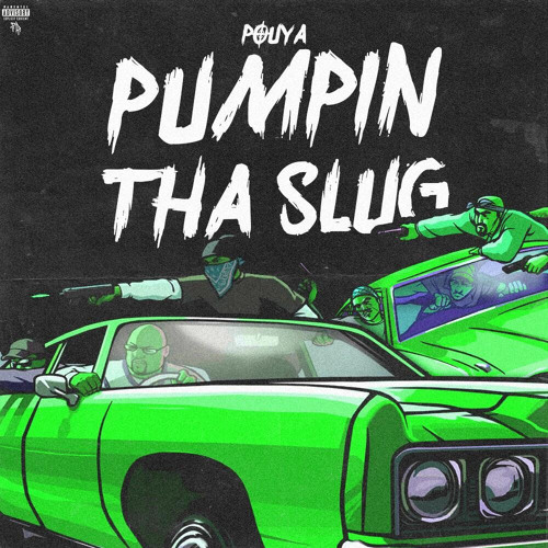 Pouya - Pumpin Tha Slug [Prod. CianP]