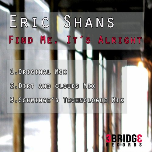 Find Me, It's Alright (Original Mix)