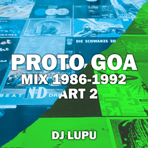 Proto Goa Mixes 1986-1992