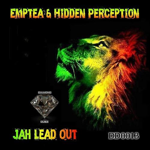 EMPTEA N HIDDEN PERCEPTION - JAH LEAD OUT - OUT NOW on DIAMOND DUBZ