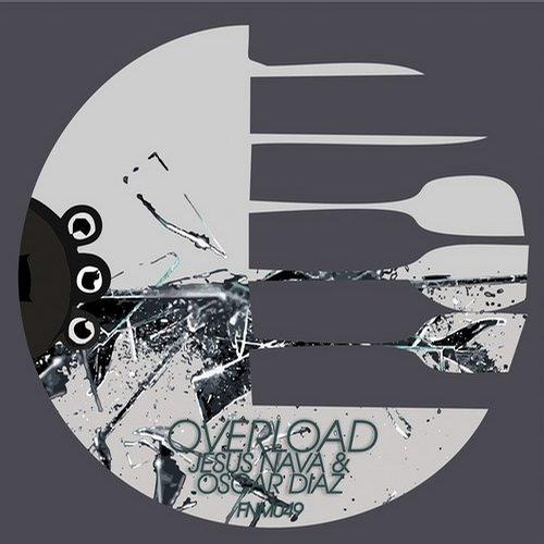 Jesus Nava, Oscar Diaz - Overload (Original Mix) [FUNNY MUSIC]