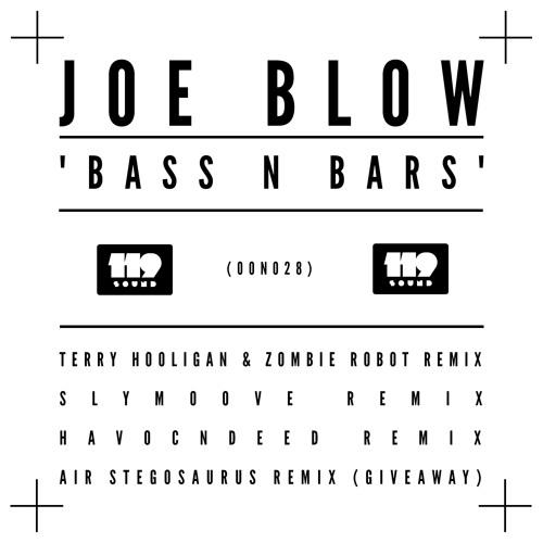 Joe Blow - Bass N Bars (HavocNdeeD RemiX)