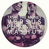 Taste The Money vs. Personally ( Mashup) -- Bizzzle