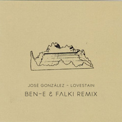 José González - Lovestain (Ben-E & Falki Remix)