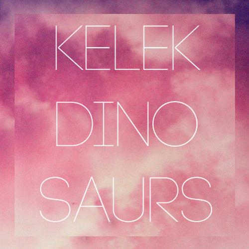 Kelek - Dinosaurs
