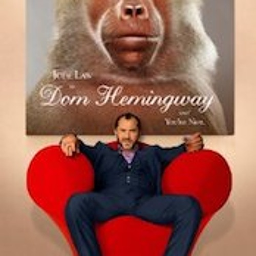 Dom Hemingway - Rolfe Kent - Love Is What You Make