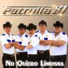 Patrulla 81 - No Quiero Limosna (2014)