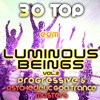 EDM124 -Luminous Beings v.2 - 30 Top Progressive Psychedelic Goa Trance Masters 2014 - PREVIEW TRACK