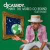 DJ Cassidy feat. R. Kelly - Make The World Go Round