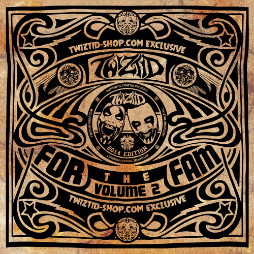 Twiztid- For The Fam Volume 2