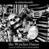 dj addambombb - the Wytches Dance (a remix of