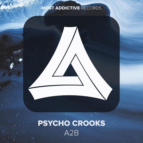 A2B by Psycho Crooks