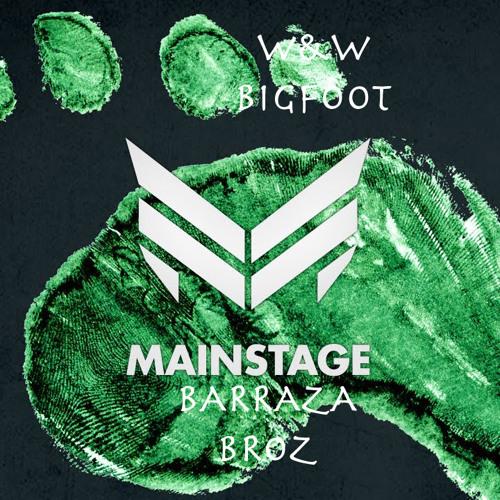 W&W Big Foot (Barraza Broz Festival Trap Edit)