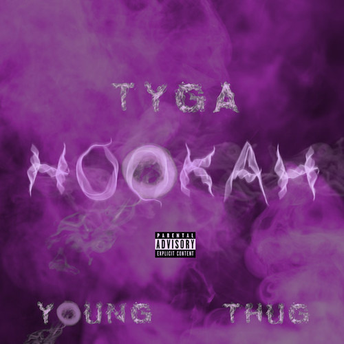 Hookah (Ft. Tyga & Young Thug) [Prod. By London On Da Track].