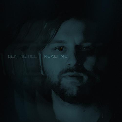 Ben Michel — Realtime