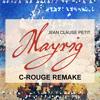 Jean Claude Petit - MAYRIG (C-rouge Remake) //FREE Download