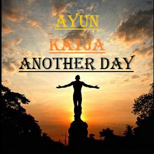Another Day - Feat. Katja Tennigkeit