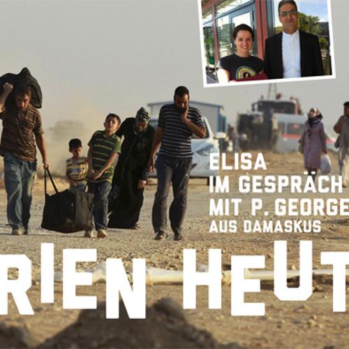 Syrien heute? – Elisa im Gespräch mit P. Georges Aboud