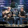 After Midnight (JJ Cale/ Clapton) & Nagumo (Abheri) fusion