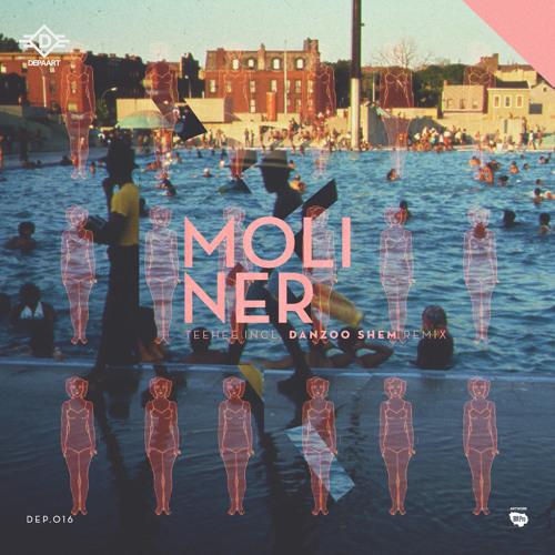 Moliner TeeHee (Danzoo Shem Remix)[DEP016]