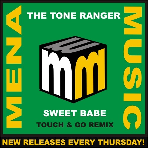 The Tone Ranger - Sweet Babe - Touch & Go remix  -CLIP (menamusic.com)