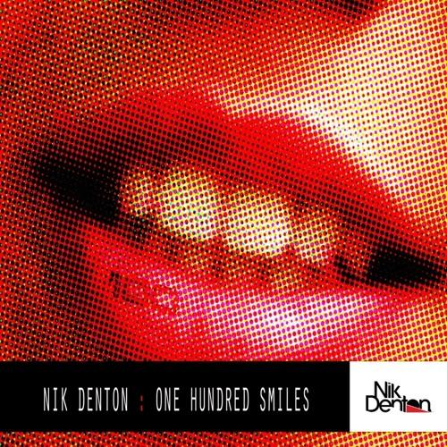Nik Denton - One Hundred Smiles (Lee Harris remix) SC