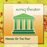 Soniq Theater - Pioneers and Heroes