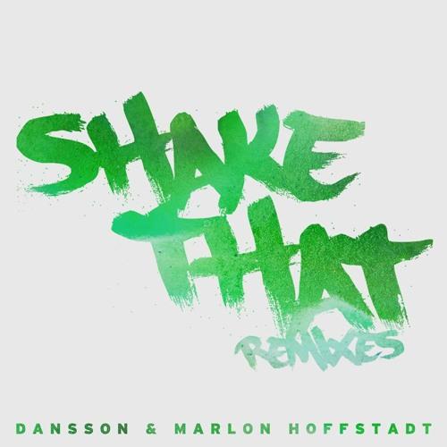 """Dansson & Marlon Hoffstadt """"Shake That"""" (Shadow Child Remix)"""