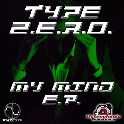 Type-Zero - My Mind