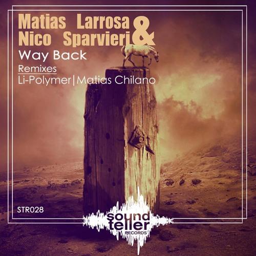 Matias Larrosa & Nico Sparvieri - Way Back(Original Mix)