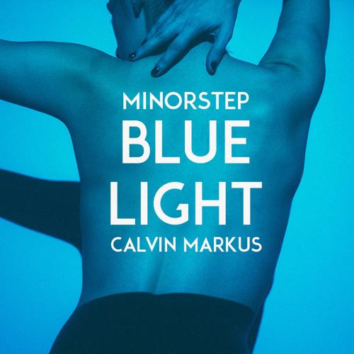 Blue Light (ft. Calvin Markus)