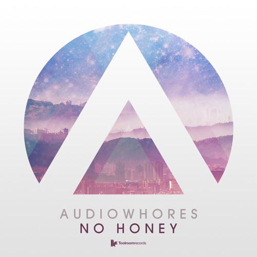 Audiowhore - 'No Honey (Deep Vibe Mix)'