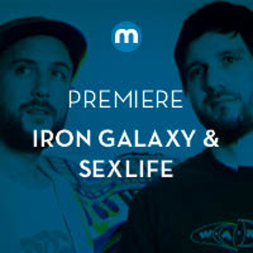 Premiere: Iron Galaxy & Sexlife 'Climate'