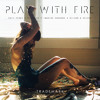Play With Fire (Katy Perry X Flatdisk X Imagine Dragons X Nilson & Helena)