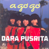 Dara Puspita / A Go Go