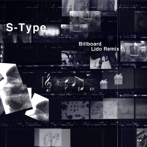 S-Type - Billboard (Lido Remix)