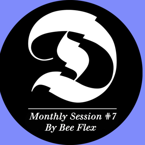 Monthly Session #7 By Beeflex