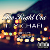 The Right One by T. Michael (K. Michelle pitched to sound like boy)
