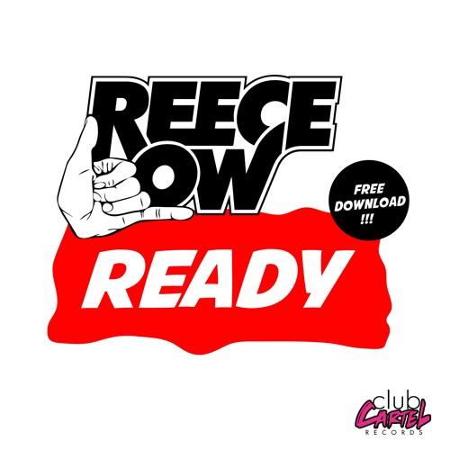 Reece Low - Ready (Original Mix)Free Download