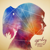Gossling - Harvest of Gold
