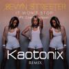 Sevyn Streeter - It Won't Stop ft. Chris Brown (Kaotonix Remix)