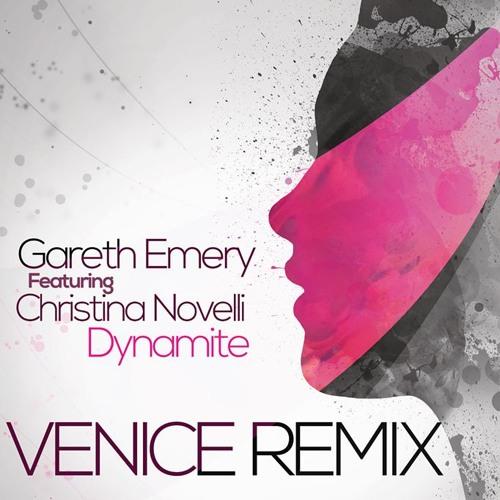 Gareth Emery ft. Christina Novelli- Dynamite( Venice Remix )
