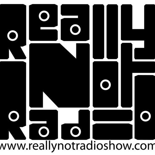 Really Not Radio 02030414 Show
