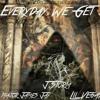 Everyday we get it_J.Storm,Major James Jay,Sam Rothstein