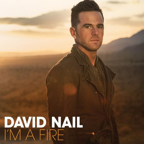 "David Nail ""I'm A Fire"" Radio Airchecks"