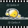 Pa Que Me Llamas Mix Dj Carlos A